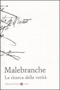 Libro La ricerca della verità Nicolas Malebranche