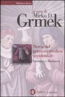 Storia del pensiero medico occidentale. Antichità e Medioevo.pdf