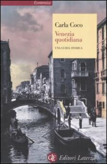 Amatigota.it Venezia quotidiana. Una guida storica Image