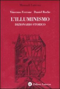 L' Illuminismo. Dizionario storico
