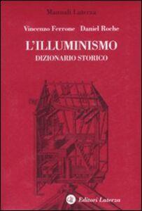 Foto Cover di L' Illuminismo. Dizionario storico, Libro di  edito da Laterza
