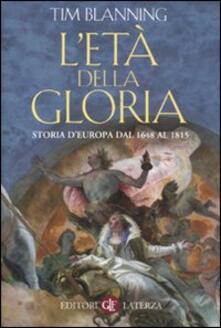 Cocktaillab.it L' età della gloria. Storia d'Europa dal 1648 al 1815 Image