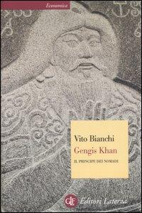 Gengis Khan. Il principe dei nomadi