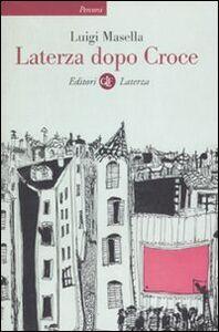 Libro Laterza dopo Croce Luigi Masella