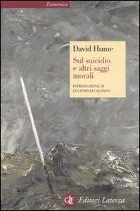 Libro Sul suicidio e altri saggi morali David Hume