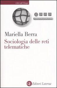 Libro Sociologia delle reti telematiche Mariella Berra