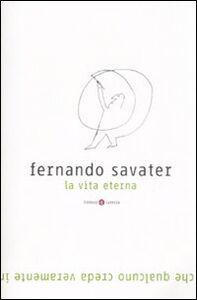 Libro La vita eterna Fernando Savater