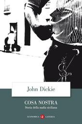Cosa Nostra. Storia della mafia siciliana