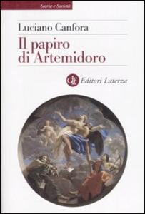 Libro Il papiro di Artemidoro Luciano Canfora