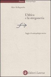 L' Africa e la stregoneria. Saggio di antropologia storica