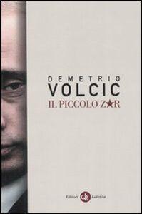 Foto Cover di Il piccolo zar, Libro di Demetrio Volcic, edito da Laterza