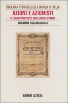 Fondazionesergioperlamusica.it Azioni e azionisti. Il lungo Ottocento della Banca d'Italia Image