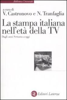 Voluntariadobaleares2014.es La stampa italiana nell'età della TV. Dagli anni Settanta a oggi Image