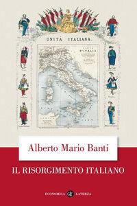 Libro Il Risorgimento italiano Alberto M. Banti
