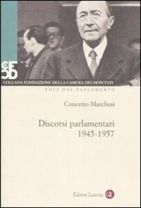 Libro Discorsi parlamentari 1945-1957. Con DVD Concetto Marchesi