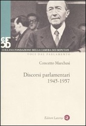 Discorsi parlamentari 1945-1957. Con DVD