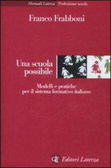 Associazionelabirinto.it Una scuola possibile. Modelli e pratiche per il sistema formativo italiano Image