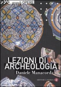 Libro Lezioni di archeologia Daniele Manacorda