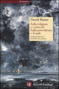 Libro Sulla religione e i miracoli. Sulla provvidenza e il male David Hume