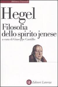 Filosofia dello spirito jenese - Friedrich Hegel - copertina