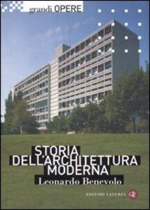 Foto Cover di Storia dell'architettura moderna, Libro di Leonardo Benevolo, edito da Laterza
