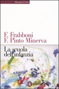 Libro La scuola dell'infanzia Franco Frabboni , Franca Pinto Minerva