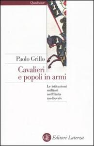 Cavalieri e popoli in armi. Le istituzioni militari nell'Italia medievale