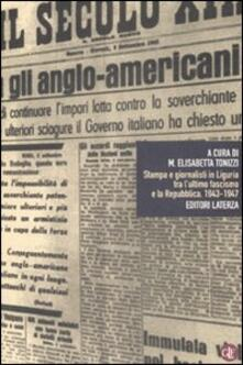 Aboutschuster.de Stampa e giornalisti in Liguria tra l'ultimo fascismo e la Repubblica. 1943-1947 Image