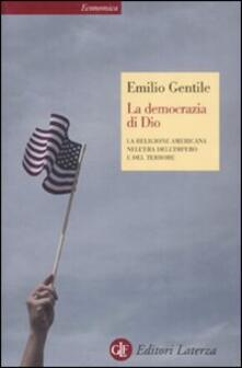 Milanospringparade.it La democrazia di Dio. La religione americana nell'era dell'impero e del terrore Image