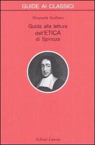 Foto Cover di Guida alla lettura dell'«Etica» di Spinoza, Libro di Emanuela Scribano, edito da Laterza
