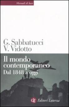 sabatucci vidotto storia contemporanea  Il mondo contemporaneo. Dal 1848 a oggi - Giovanni Sabbatucci ...