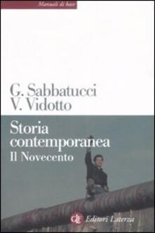 Storia contemporanea. Il Novecento - Giovanni Sabbatucci,Vittorio Vidotto - copertina