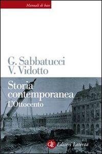 Libro Storia contemporanea. L'Ottocento Giovanni Sabbatucci , Vittorio Vidotto