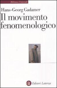 Libro Il movimento fenomenologico Hans G. Gadamer