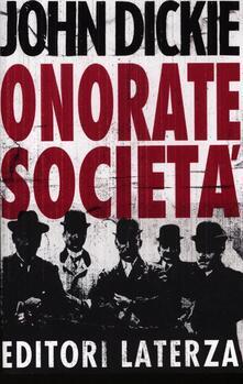 Onorate società. Lascesa della mafia, della camorra e della ndrangheta.pdf