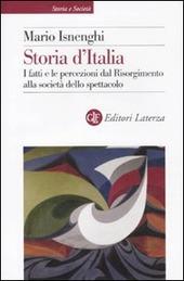 Storia d'Italia. I fatti e le percezioni dal Risorgimento alla società dello spettacolo