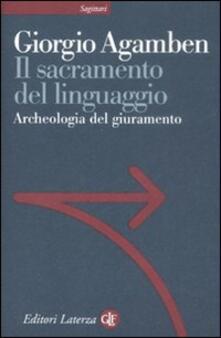 Partyperilperu.it Il sacramento del linguaggio. Archeologia del giuramento. Homo sacer. Vol. II\3 Image