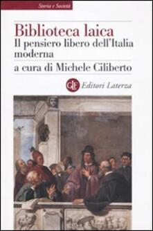 Vitalitart.it Biblioteca laica. Il pensiero libero dell'Italia moderna Image