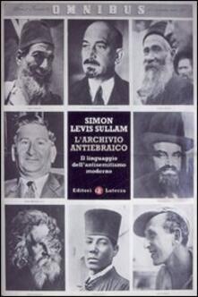 Voluntariadobaleares2014.es L' archivio antiebraico. Il linguaggio dell'antisemitismo moderno Image