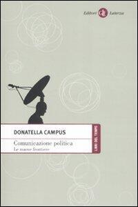Comunicazione politica. Le nuove frontiere