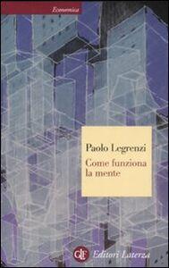 Libro Come funziona la mente Paolo Legrenzi