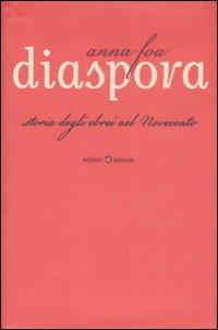 Diaspora. Storia degli ebre...