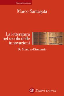 Camfeed.it La letteratura nel secolo delle innovazioni. Da Monti a D'Annunzio Image