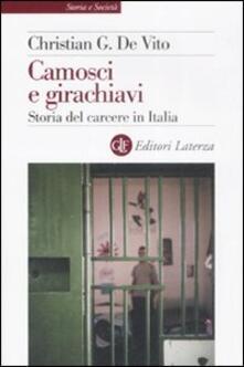 Camosci e girachiavi. Storia del carcere in Italia 1943-2007 - Christian G. De Vito - copertina