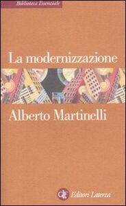 Libro La modernizzazione Alberto Martinelli