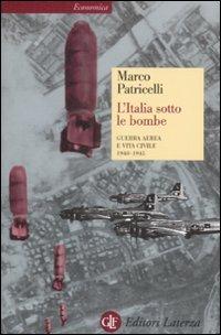 L' Italia sotto le bombe. G...