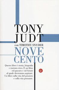Libro Novecento. Il secolo degli intellettuali e della politica Tony Judt , Timothy Snyder