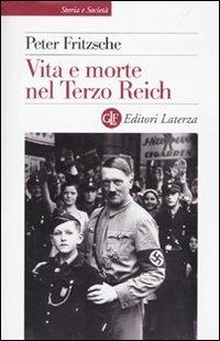 Vita e morte nel terzo Reich di Peter Fritzsche