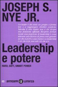 Leadership e potere. Haed, soft, smart power