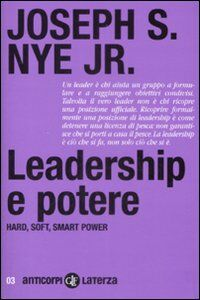 Libro Leadership e potere. Haed, soft, smart power Joseph S. jr. Nye